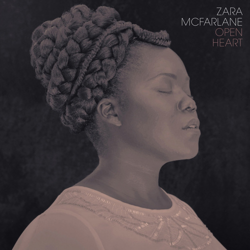 Open Heart by Zara McFarlane