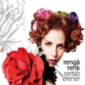 Rengârenk by Sertab Erener