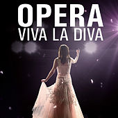 Opera: Viva La Diva by Various Artists