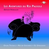 Honegger: Les aventures du roi Pausole von Ed Spanjaard Nieuw Ensemble