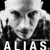 Ekstrem Almindelig by Alias