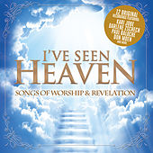 I've Seen Heaven by Various Artists