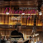 Dreamscape: Solo, Duo, Trio by Freddie Bryant
