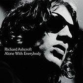 Alone With Everybody by Richard Ashcroft