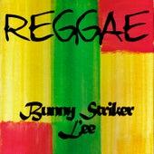 Reggae Bunny Striker Lee by Various Artists