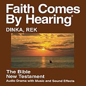 Dinka Rek New Testament (Dramatized) by The Bible