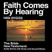 Higgi (Kamwe) New Testament (Dramatized) by The Bible
