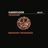 Tweakend by Hardfloor
