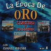 Epoca de Oro, Vol. 1 by Cortijo Y Ismael