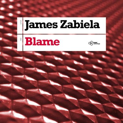 Blame by James Zabiela