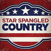 Star Spangled Country von Various Artists