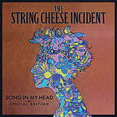 Song In My Head - Special Edition by The String Cheese Incident