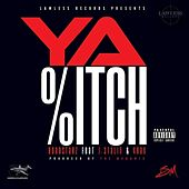 Ya B*tch (feat. J. Stalin & 4rax) - Single by Hoodstarz