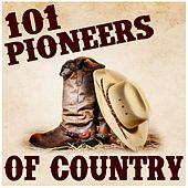 101 Pioneers of Country von Various Artists