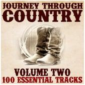 Journey Through Country, Vol. 2 (100 Essential Tracks) von Various Artists