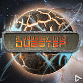 A Journey into Dubstep by Various Artists
