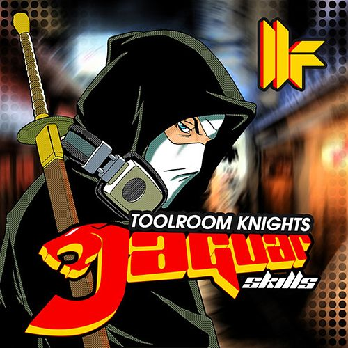 Toolroom Knights Mixed By Jaguar Skills by Various Artists