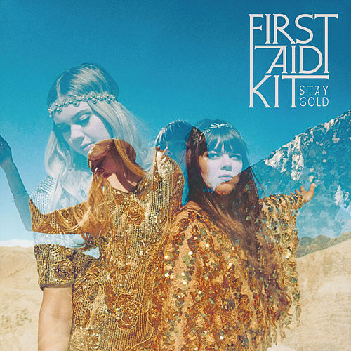 My Silver Lining by First Aid Kit