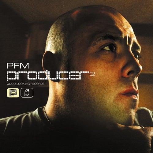 Producer 02 by PFM