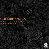 Protection / Ohrwurm by Culture Shock (Electronic)