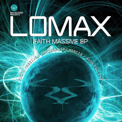 Faith Massive EP by Lomax