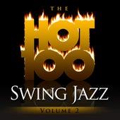 The Hot 100 - Swing Jazz, Vol. 2 von Various Artists
