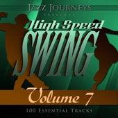Jazz Journeys Presents High Speed Swing - Vol. 7 (100 Essential Tracks) von Various Artists