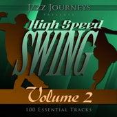 Jazz Journeys Presents High Speed Swing - Vol. 2 (100 Essential Tracks) von Various Artists