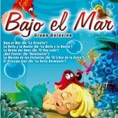 Bajo el Mar by Grupo Golosina