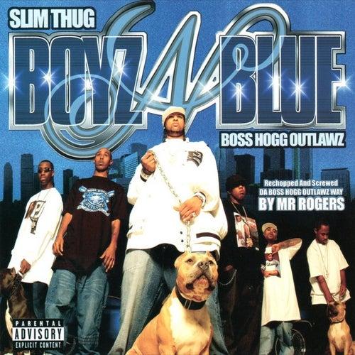 Boyz-N-Blue by Slim Thug
