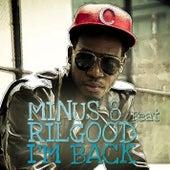 I'm Back by Minus 8