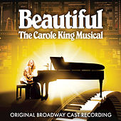 Beautiful - The Carole King Musical (Original Broadway Cast Recording) by Various Artists
