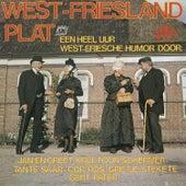 West-Friesland plat: Een Heel uur West-Friese Humor by Various Artists