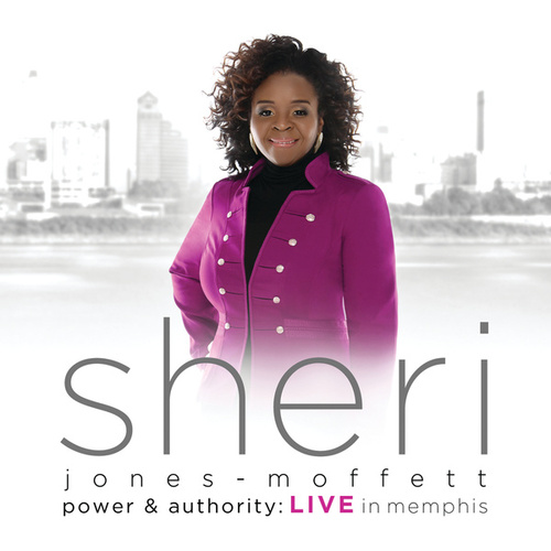 Power & Authority by Sheri Jones-Moffett