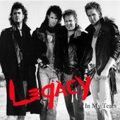 In My Tears by Legacy