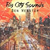 Big City Sounds von Ben Webster