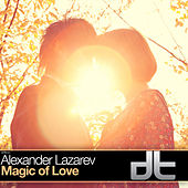 Magic of Love by Alexander Lazarev