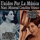 Unidos por la Música: Nati Mistral & Conchita Velasco by Various Artists