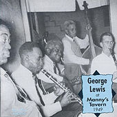 George Lewis at Manny's Tavern 1949 by George Lewis
