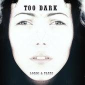 Too Dark by Lordi