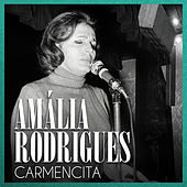 Carmencita von Amalia Rodrigues
