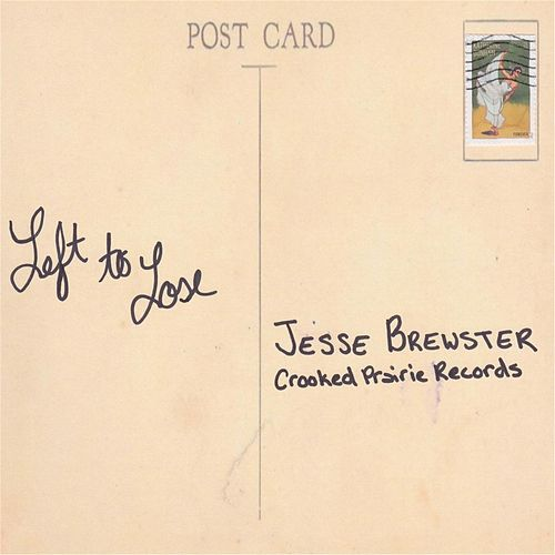 Left to Lose by Jesse Brewster