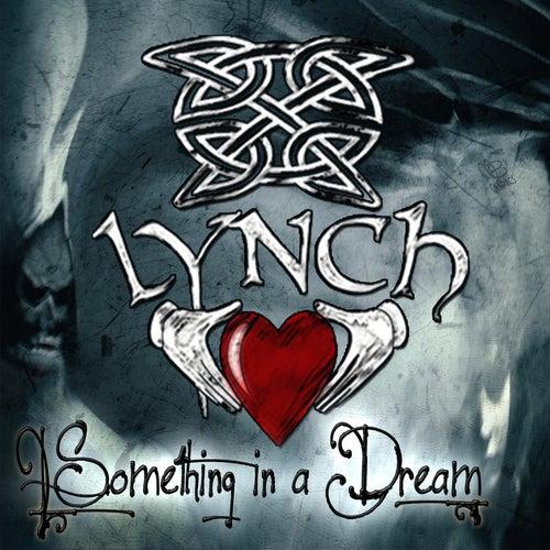 Something in a Dream by Lynch