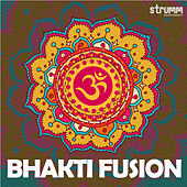 Bhakti Fusion by Various Artists