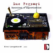 Luc Ferrari: Exercises d'improvisation by Ciro Longobardi