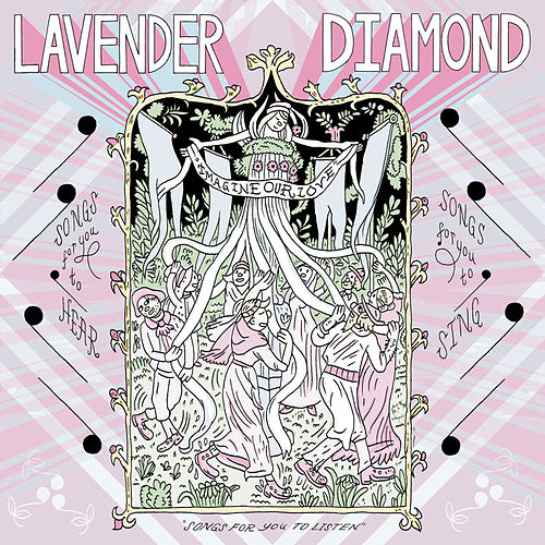 Imagine Our Love by Lavender Diamond