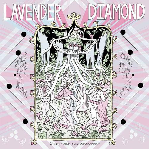 Imagine Our Love by Lavender Diamond