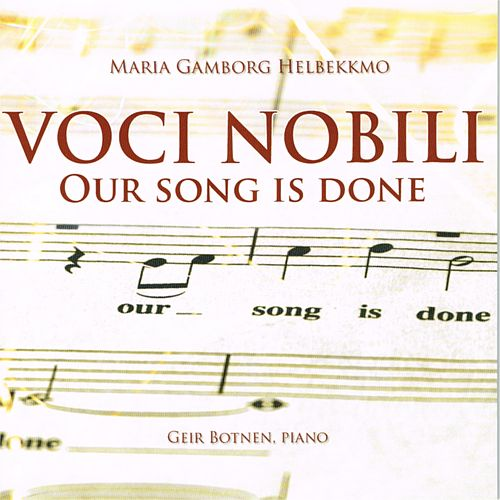 Our Song Is Done by Voci Nobili