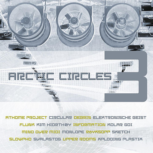 Arctic Circles 3 by Various Artists