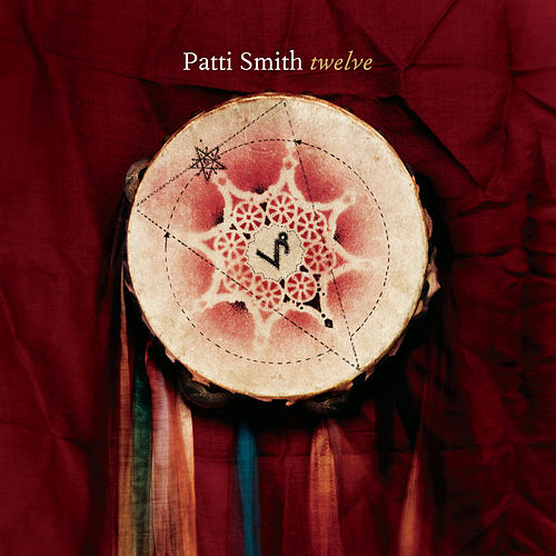 Twelve by Patti Smith